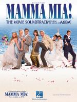 Mamma Mia! The Movie Soundtrack Featuring The Songs Of Abba Sheet Music