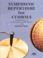 Symphonic Repertoire For Cymbals A Detailed Analysis Of The Major Orchestral Cymbal Repertoire Sheet Music