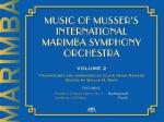 Music Of Musser's International Marimba Symphony Orchestra Volume 2 Sheet Music