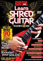 Guitar World: Learn Shred Guitar (The Ultimate DVD Guide) Sheet Music