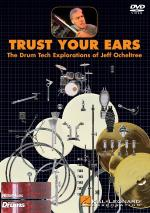 Trust Your Ears The Drum Tech Explorations Of Jeff Ocheltree Sheet Music
