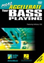 More Accelerate Your Bass Playing More Essential Elements Sheet Music