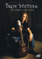 Troy Stetina - The Sound And The Story All-Access Guitar Instruction Sheet Music