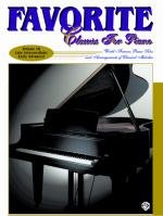 Favorite Classics For Piano, Volume 3 (World Famous Piano Solos and Arrangements of Classical Melodi Sheet Music