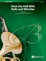 Deck the Hall with Bells and Whistles - Conductor Score & Parts Sheet Music