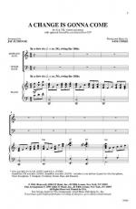 A Change Is Gonna Come Sheet Music - Choral Octavo Sheet Music