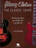 Gibson Electrics - The Classic Years Sheet Music