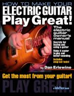How To Make Your Electric Guitar Play Great! The Electric Guitar Owner's Manual Sheet Music