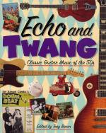 Echo And Twang Classic Guitar Music Of The '50s Sheet Music