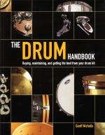The Drum Handbook Buying, Maintaining And Getting The Best From Your Drum Kit Sheet Music