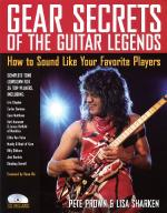Gear Secrets Of The Guitar Legends How To Sound Like Your Favorite Players Sheet Music