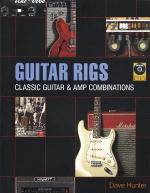 Guitar Rigs Classic Guitar & Amp Combinations Sheet Music