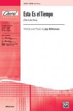 Esta Es el Tiempo (This Is the Time) Sheet Music - Choral Octavo Sheet Music