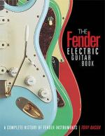 The Fender Electric Guitar Book - 3rd Edition A Complete History Of Fender Instruments Sheet Music