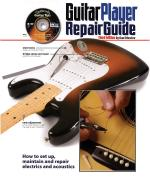 The Guitar Player Repair Guide - 3rd Revised Edition Sheet Music