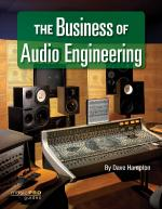 The Business Of Audio Engineering Music Pro Guides Sheet Music