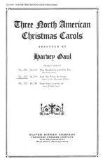 Three North American Christmas Carols - Number 332 And The Trees Do Moan (Carol Of The Mountain Whit Sheet Music