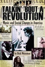 Talkin' 'bout A Revolution Music And Social Change In America Sheet Music