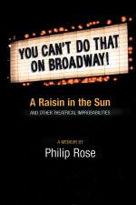You Can't Do That On Broadway! A Raisin In The Sun And Other Theatrical Improbabilities Sheet Music