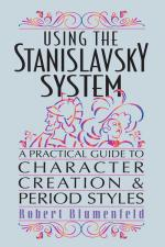 Using The Stanislavsky System A Practical Guide To Character Creation & Period Styles Sheet Music