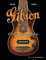 Gibson Electric Steel Guitars 1935-1967 Sheet Music