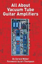 All About Vacuum Tube Guitar Amplifiers Sheet Music