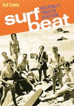 Surf Beat Rock 'n' Roll's Forgotten Revolution Sheet Music