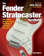 The Fender Stratocaster Handbook How To Buy, Maintain, Set Up, Troubleshoot, And Modify Your Strat Sheet Music