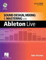 Sound Design, Mixing, & Mastering With Ableton Live Sheet Music