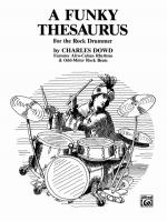 A Funky Thesaurus for the Rock Drummer (Features Afro-Cuban Rhythms & Odd-Meter Rock Beats) - Book Sheet Music