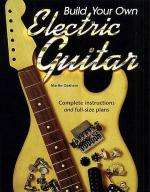 Build Your Own Electric Guitar Sheet Music