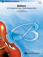 Believe (Winter Olympics 2010) (CTV Promotional Theme) - Conductor Score Sheet Music