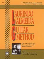 Laurindo Almeida Guitar Method (A Musical Approach That Allows All Learning to Be Immediately Applie Sheet Music