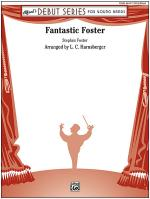 Fantastic Foster - Conductor Score Sheet Music