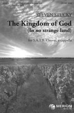 The Kingdom Of God (In No Strange Land) Sheet Music