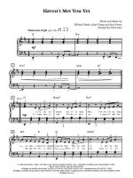 Haven't Met You Yet - Sheet Music Sheet Music