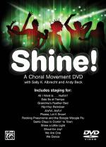 Shine! A Choral Movement DVD Sheet Music