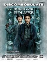 Discombobulate (from the motion picture Sherlock Holmes) - Sheet Music Sheet Music