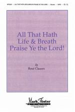 All That Hath Life & Breath, Praise Ye The Lord! Sheet Music Sheet Music