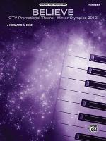Believe (Winter Olympics 2010) (CTV Promotional Theme) - Sheet Music Sheet Music