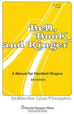 Bell, Book, And Ringer A Manual For Handbell Ringers Sheet Music