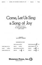 Come, Let Us Sing A Song Of Joy Sheet Music