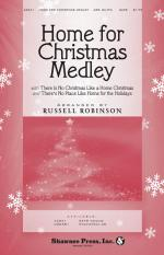Home For Christmas Medley (Incorporates There Is No Christmas Like A Home Christmas And Home For The Sheet Music
