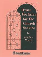 Hymn Preludes For The Church Service Sheet Music