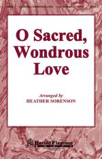 O Sacred, Wondrous Love Sheet Music Sheet Music