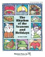 The Rhythm Of The Seasons And Holidays Sheet Music