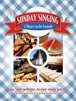Sunday Singing And Dinner On The Grounds Sacred Songs From Simpler Times Sheet Music