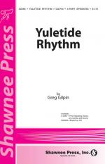 Yuletide Rhythm 4-Part Speaking Voices, Any Combo And Drums Sheet Music Sheet Music
