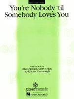 You're Nobody 'til Somebody Loves You Sheet Music Sheet Music