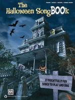 The Halloween SongBOOk (27 Frightfully Fun Songs to Play and Sing) Sheet Music
